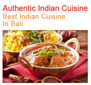 Autenthic Indian Cuisine - Best Indian Food in Bali