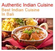 Autenthic Indian Cuisine - Best Indian Food in Bali