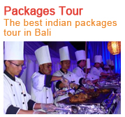 Bali Packages Tour & the best indian food in bali